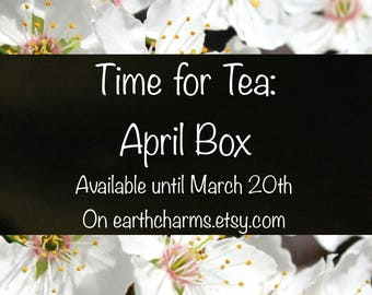 Time For Tea - April Mystery Box - Herbal Tea Subscription Box Monthly