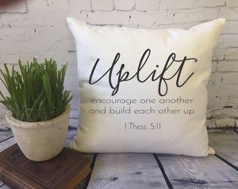 bible verse Christian inspirational decorative throw pillow cover/ dorm decor/ 1 Thess/ Uplift/ Encourage