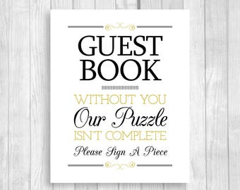 SALE Please Sign A Piece Puzzle Guestbook 8x10 Printable Black Gold Wedding Guest Book Sign - Our Puzzle Isn't Complete - Instant Download