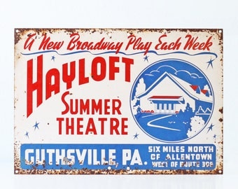 Vintage Sign- Summer Theatre, Hayloft, Guthsville, Pennsylvania, Red White and Blue