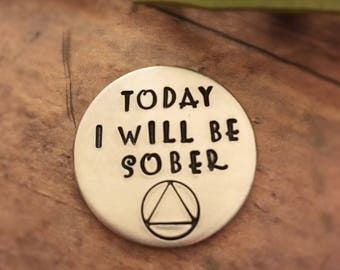 Sobriety Medallion, Sobriety Token, Today I Will Be Sober, Drug Free, Addiction Recovery Gift, AA Coin, Sobriety Gift, NA Token, ODAAT Gift