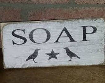 Soap w/Crows Sign