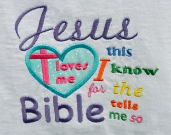 Jesus Loves Me this I know song applique on child's shirt