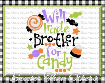 Halloween svg, Will Trade Brother For Candy svg, svg Dxf Silhouette Studios Cameo Cricut cut file INSTANT DOWNLOAD, Vinyl Design, Htv Scal