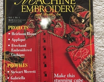 Machine Embroidery & Textile Art; Vol. 1, No. 1 (1996, from Australia)