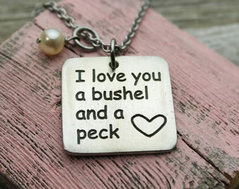 Love you a bushel and a peck Charm Necklace