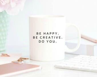 artist gifts, blogger gift, cute coffee mug, coffee mug with sayings, mugs with quotes, Gift for Her, Fun coffee mugs,