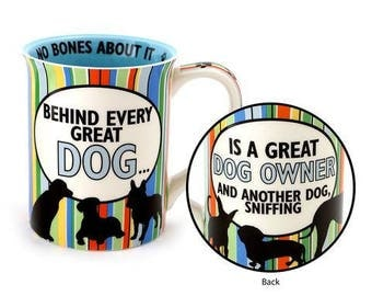 Dog mug, funny mug for dog lovers, behind every great dog is a great dog owner, little dogs, big dogs, funny dogs, gifts under 20