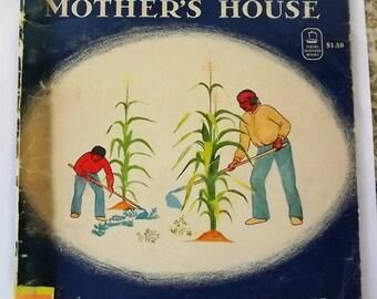 In My Mother's House by Ann Nolan Clark art by Velino Herrera 1972