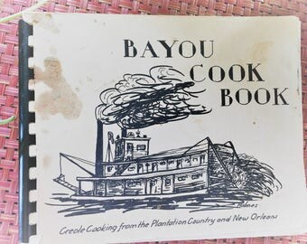 Bayou Cook Book Creole Cooking Vintage  3rd edition 1971