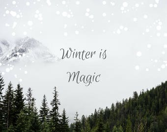 winter is magic, rocky mountains, fine art print home decor, nature photography home wall art inspirational snow christmas winter gift ideas