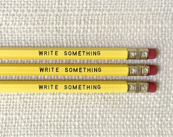 Pencil Set - Write Something