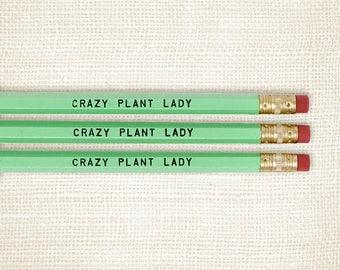 Pencil Set, Gardener Gift - Crazy Plant Lady
