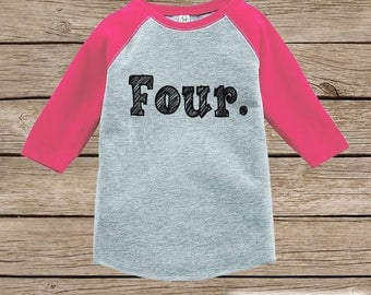 Four Year Old Birthday Shirt - Girls Birthday Shirt - Kids 4th Birthday Outfit - Fourth Birthday Pink Raglan Tee - Four Shirt - Sketch