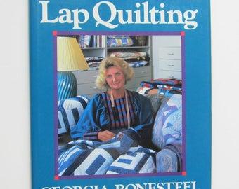 Quiltsy Destash Quilt Book New Ideas for Lap Quilting by Georgia Bonesteel