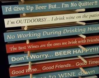 Funny Wine / Beer Signs -- Home Bar Decor -- Wine Gift -- Beer Gift -- Shelf Sitter -- Hostess Gift -- Made in the USA