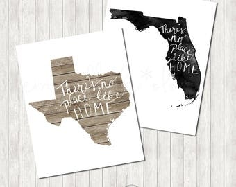 There's no place like home - Printable State Prints - Choose Your State - 50% of proceeds go to Hurricane Irma & Harvey Relief Efforts