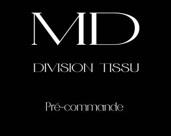 MD DIVISION TISSU