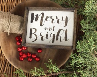 Mini Merry and Bright - Christmas Sign - Wood Sign - for - Rustic - Farmhouse - Boho - Primitive Styles - Mini Sign