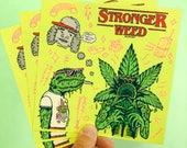 Stronger Weed sticker sheet