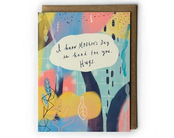 Mother's Day Greeting Card, Mother's Day Empathy Card, Friendship Card, Mixed Media Greeting Card, Abstract Art, A2, Eco-Friendly, USA Made