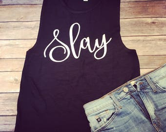 SUMMER CLEARANCE SALE - 30% Off - slay - muscle tank