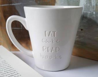 Engraved Book Lover Mug, Eat Cake Read Books, Birthday Gift for Reader, Funny Mugs, Literary Mug, Mugs with Sayings, Best Friend Gift, Books