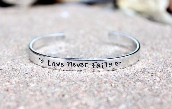 Love Never Fails, Inspirational Bracelet, Motivational Bangle, Inspirational Bangle, Inspirational Cuff bracelet, love never fails, Inspire