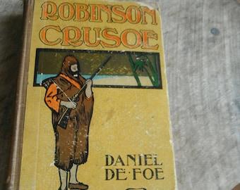Early 1900's Classic Book - Robinson Crusoe - Daniel DeFoe