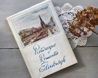 Picturesque and Romantic Edinburgh Vintage Illustrated 1950s Guide Book