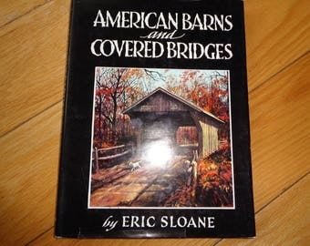 Vintage Hardcover Book of American Barns and Covered Bridges by Eric Sloane with architectural drawings of these buildings in Good Condition