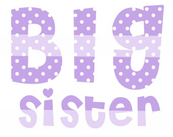 DIY Printable Big Sister Iron On Transfer in Lavender Polka Dots - Digital Image for T-Shirts or Bags - INSTANT Download
