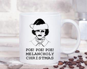 Edgar Allan Poe Mug, Poe Christmas Mug, Poe Poe Poe Melancholy Christmas,  Gifts For Bookworms, Literary Quote, Book Mug, UK