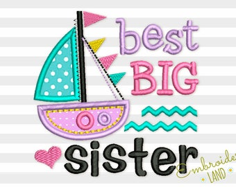 Best BIG Sister and Ship Applique Machine Embroidery Design 4x4 5x7 6x10 hoop BA034