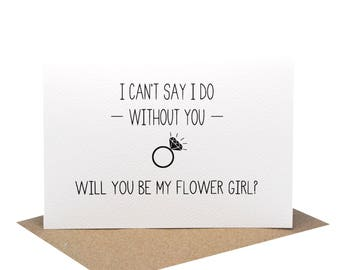 Flower Girl Card | I can't say I do without You - Will you be my Flower Girl? | Wedding Card | Wedding Ring | WED062 | Wedding Party Cards