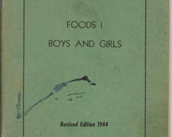 Vintage 1944 Recipe Manual Foods 1 Boys and Girls Redundo Union High School Cookbook