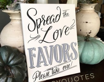 Spread the Love wedding sign or shower sign for favor table 11x14 canvas hand painted