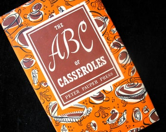 The ABC of Casseroles Cookbook | Casserole Cook Book | Peter Pauper Press | 1954 Cookbook | Vintage Kitchen | Vintage 1950s Hardcover