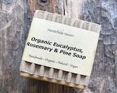 Organic Soap  - Eucalyptus, Rosemary & Pine - Vegan - Masculine - Men - Fresh