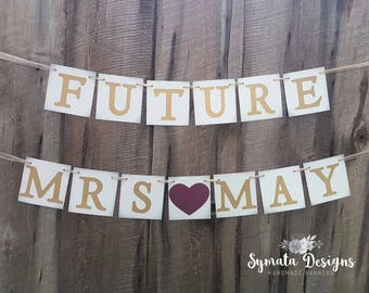 Future Mrs banner - personalized wedding shower sign - wedding shower banner - burgundy heart - gold letters - bride to be - IATY135
