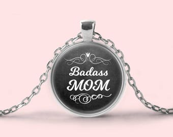 Badass Mom Necklace   Awesome Mother's Day Gift    Unique Mom Gift