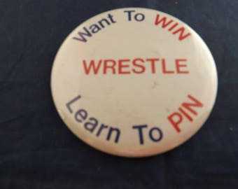 Wrestling Large  Pin Pinback Button Learn to Pin