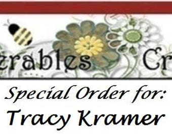 Special Order for Tracy Kramer