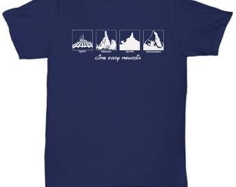 Disney Climb Every Mountain Rides Shirts Gift Disneyland Shirt Space