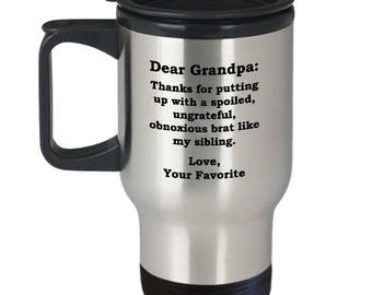 Dear Grandpa Brat Sibling Father's Day Travel Mug Funny Gift for Grandfather Birthday Coffee Cup