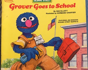 Grover Goes To School, Sesame Street Muppets Puppets, by Dan Elliott, paperback Weekly Reader book