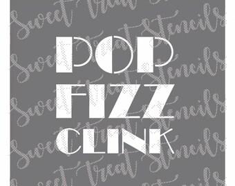 Pop Fizz Clink Cookie Stencil