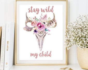 Stay Wild My Child Boho Print Watercolor Flowers Skull Sign Shabby Antlers Children Nursery Baby Quotes