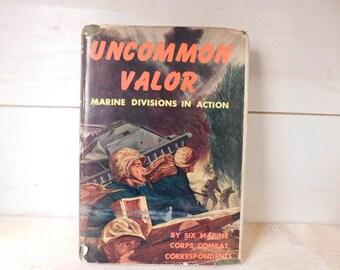 Vintage Book Uncommon Valor - United States Marines