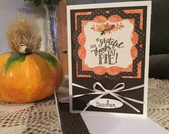 Teacher Pie Happy Thanksgiving Card TE10